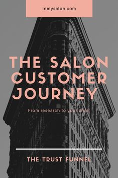 The Salon Customer Journey into your Chair: The Trust Funnel - Have you ever stopped and asked yourself just how your customers find their way into your chair? Figuring out the answer to this is the key to unlocking your endless stream of clients and I have great news, we are talking all about it in today's post! #customerjourney #trustfunnel #salonbusiness via @inmysalon