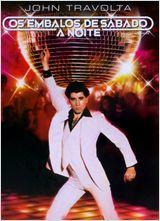 Saturday Night Fever - Os Embalos de Sábado à Noite
