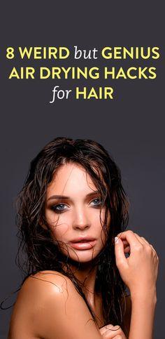 8 Weird But Genius Air Drying Hacks for Hair