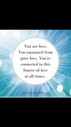 You are love quote