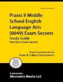 The same study strategies and resources that work well for your students will probably work well for you, too, as you prepare for the ETS Praxis II Middle School English Language Arts (0049) Exam.