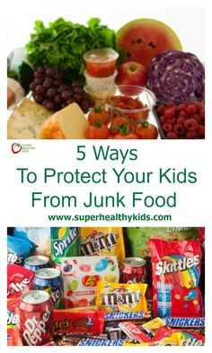 5 Ways To Protect Your Kids From Junk Food. You don't have to be neurotic about food choices, but you can give your kids an environment where THEY choose health! http://www.superhealthykids.com/5-ways-to-protect-your-kids-from-junk-food/
