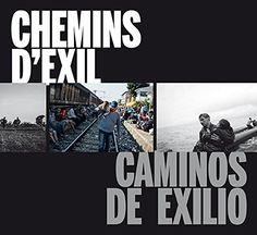 Chemins d'exil = Caminos de exilio / [fotógrafos, Manu Brabo...[et al.]] Tapas, Movies, Movie Posters, Products, Social Science, Lifebuoy, Senior Boys, Paths, Films