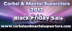 Stay tuned for www.corbelandmantelsuperstore.com 's Black Friday Ads and pls share this board.