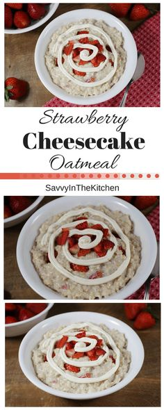 Strawberry Cheesecake Oatmeal - Delicious, and Easy!