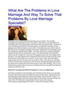 What Are The Problems in Love Marriage And Way To Solve That Problems By Love Marriage Specialist? +91-9779526881 In some cases the issues you have in your life are not effectively resolvable by the humanly endeavors. That is the reason you require something powerful that can help you in tackling your issues. A Love Marriage Specialist in Delhi can help you by utilizing dark magic and vashikaran. These two enchanted expressions are being widely used in fathoming love matters. They both can…