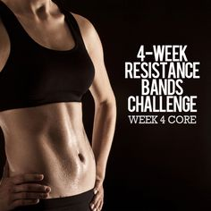 4 Week Resistance Bands Challenge: Week 4 – Core!  #resistancebands #coreworkout #strength #fitness