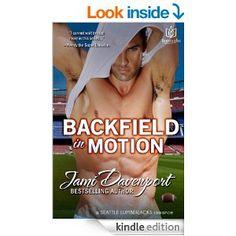 Amazon.com: Backfield in Motion (Seattle Lumberjacks Book 4) eBook: Jami Davenport: Kindle Store