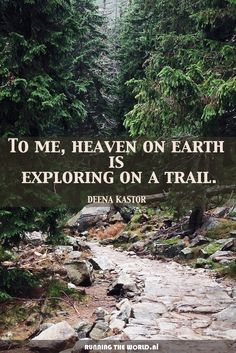 Earth To me, heaven on earth is exploring on a trail - Deena Kastor.but I usually feel like Im going to see a snake, so Im also a nervous wreck! - Trail Running Gear: Trail running shoes, Trail running socks, headlamps and hydration systems Hiking Quotes, Travel Quotes, Hiking Meme, Trail Running Quotes, Trekking Quotes, Feral Heart, Couple Travel, Camping And Hiking, Backpacking