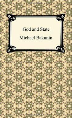 God and the State von Michael Bakunin, http://www.amazon.de/dp/1420943952/ref=cm_sw_r_pi_dp_npB2qb09D9SZB