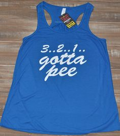 3, 2, 1 Gotta Pee Racerback Tank Top - Crossfit Tank Top - Workout Shirt