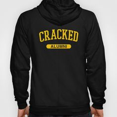 If everything you know comes from Cracked, you need this hoodie.