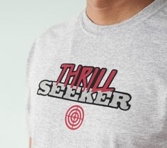 Thrill Seeker t-shirt made with Cricut Iron-on. Make It Now with the Cricut Explore in Cricut Design Space.