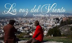 Documental Verde : La Voz Del Viento Semillas De Transición