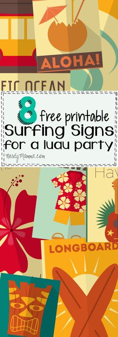 These free printable surfing signs would make awesome decorations for a surfing-themed party or a luau party--or even a surfing-themed kid's room! I love 'em!.