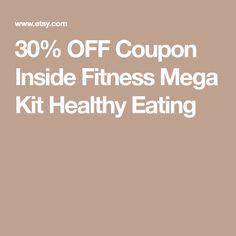 30% OFF Coupon Inside Fitness Mega Kit Healthy Eating
