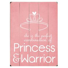 She is the perfect combination of Princess and Warrior! Love this wooden wall decor for a little girl's room.