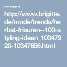 http://www.brigitte.de/mode/trends/herbst-frisuren--100-styling-ideen_10347920-10347656.html