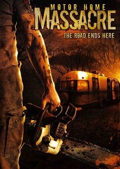 """Motor Home Massacre."" Película norteamericana de terror, de 2005."