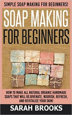 curious about how to make soap?  check out this free ebook on soapmaking for beginners