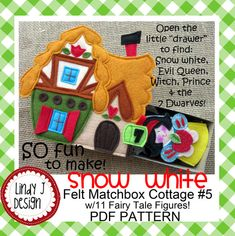 Fairy Tale MATCHBOX Cottage 5 SNOW WHITE Pdf by LindyJDesign