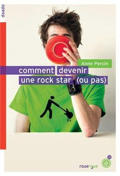 Amazon.fr - Comment devenir une rock star - Anne Percin - Livres
