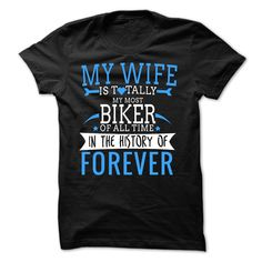 My Wife Is Totally The Best Biker T-Shirts, Hoodies. GET IT ==►…