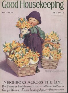 May 1929 - Baskets full of daffodils.... ~ Good Housekeeping magazine cover, 25 cents