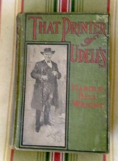 That Printer of Udell's by Harold Bell Wright March 1911 Reprints | eBay
