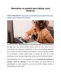 Alternativas en español para trabajar como freelancer Artículo disponible en: http://www.mividafreelance.com/alternativas-...