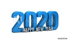 Happy New Year 2020 in blue color numbers with text holiday greeting card background . Render Illustration - Buy this stock illustration and explore similar illustrations at Adobe Stock Happy New Year Greetings, New Year Greeting Cards, Happy New Year 2020, January Quotes, Test Card, Text You, Good News, 3d, Christmas Design