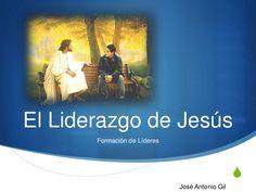 El liderazgo de jesús formando líderes