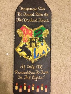 Harry Potter themed sorority paddle. If my little is awesome this will happen. :)