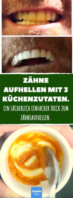 Zähne aufhellen mit 3 Küchenzutaten. #hausmittel #gebiss #verfärbungen #bleaching #natürlich #kokonussöl #kokosöl #kurkuma #schönheit #gesundheit