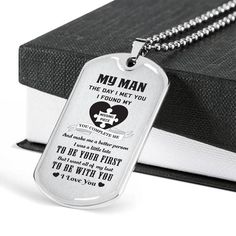 Family silver dog tag to my man the day i met you Working Mother, Working Moms, Son Quotes From Mom, Glass Coating, Missing Piece, I Meet You, Be A Better Person, Custom Engraving, Family Quotes