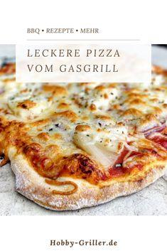 Hier bekommst du ein leckeres Rezept f r Pizza vom Gasgrill pizza pizzastein grillen gasgrill rezept Pizza Recipes, Meat Recipes, Chicken Recipes, Pate A Pizza Fine, Grilled Pizza, Pizza Pizza, Pizza Dough, Tasty, Yummy Food