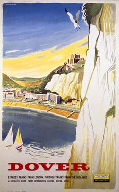 Vintage Southern Railway Travel Poster by Griffin. 1937 : White Cliffs of Dover, Kent. Vintage BR Travel poster by Studio Seven. Posters Uk, Railway Posters, Vintage Travel Trailers, Vintage Travel Posters, White Cliffs Of Dover, Dover White, British Travel, British Seaside, British Isles