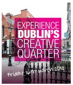 Dublin's Creative Quarter - March 16th 2012.