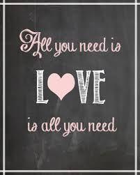 Resultado de imagen para all you need is love