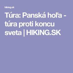 Túra: Panská hoľa - túra proti koncu sveta | HIKING.SK