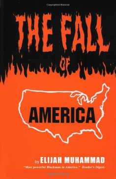 THE FALL OF AMERICA: Elijah Muhammad