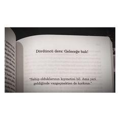 Sahip olduklarının kıymetini bil ama... #kitap #unutmadersleri #kitapalıntısı #edebiyat
