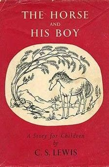 The Horse and His Boy is probably my favorite book of all time.  Simple, straightforward, sublime.