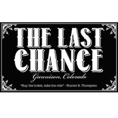 The Last Chance, Beer and Music - 620 S 9th St Gunnison, CO