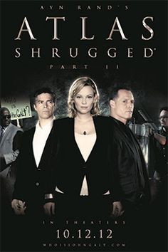 Atlas Shrugged Movie p2 Is Playing Next Week--You Can Watch p1 on NetFlix...Watch How The Government Could Control EverythingAtlas Shrugged Movie (Official Site)http://www.atlasshruggedmovie.com/Atlas Shrugged Part 2 will be in theaters 10.12.12 - Official Atlas Shrugged Movie Web Site. Atlas Shrugged The Movie finally makes it to the silver screen 54 ...Fill Out The Form Below To Learn More About Marketing On The InternetFirst NameLast NameEmailPhone       We Love Blogging