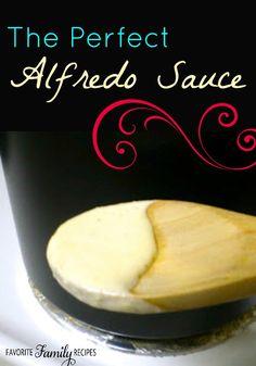 The perfect Alfredo Sauce! #alfredorecipe #pastaalfredosauce