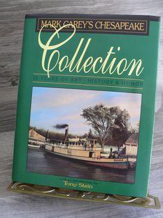 Mark Carey's Chesapeake Collection 10 yrs History & Humor HC/DJ 1998 Virginia $28.99