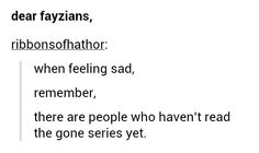 I think this should actually be changed to you're sad because you have read them<<<<Truth Gone Michael Grant, Gone Book, Gone Series, Books To Read, My Books, Peculiar Children, Fandom Memes, The Greatest Showman, Disney And More