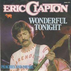Clapton Wonderful Tonight.