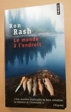 Le monde à l'endroit de Ron Rash (Guillaume Richez)